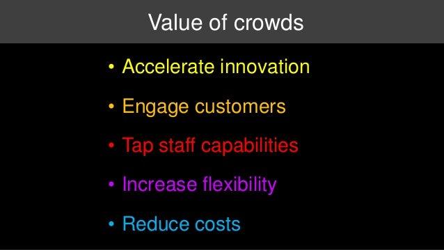 Recommendations  • Redefine organizational boundaries  • Build crowd capabilities  • Explore new business models  • Establ...