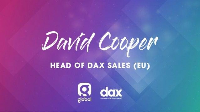 Dax by Global : Digital Audio Exchange @ European Radio and Digital Audio Show 2018:  Slide 2