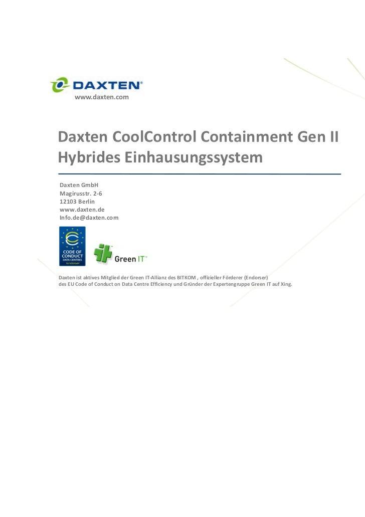 www.daxten.comDaxtenCoolControlContainmentGenIIDaxten CoolControl Containment Gen IIHybridesEinhausungssystemDaxten...