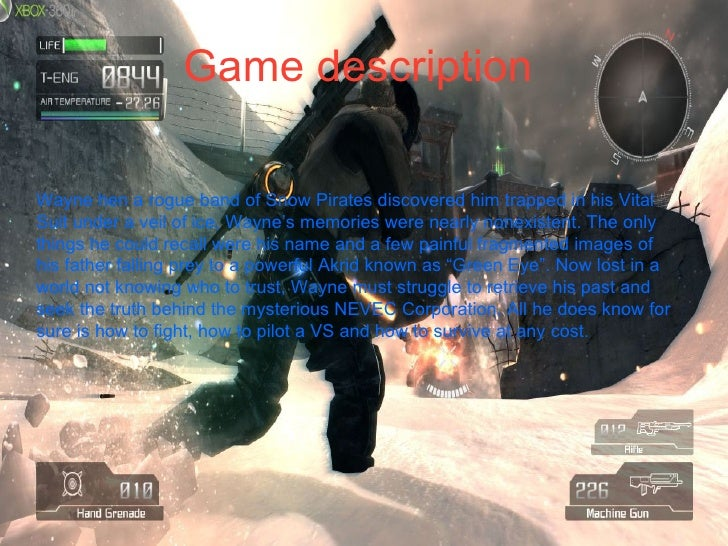 Game description Wayne hen a rogue band of Snow Pirates discovered him trapped in his Vital Suit under a veil of ice, Wayn...