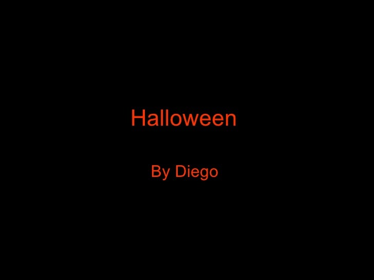 Halloween   By Diego