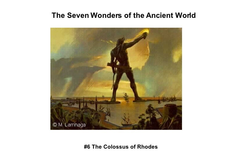 The Seven Wonders of the Ancient World #6 The Colossus of Rhodes