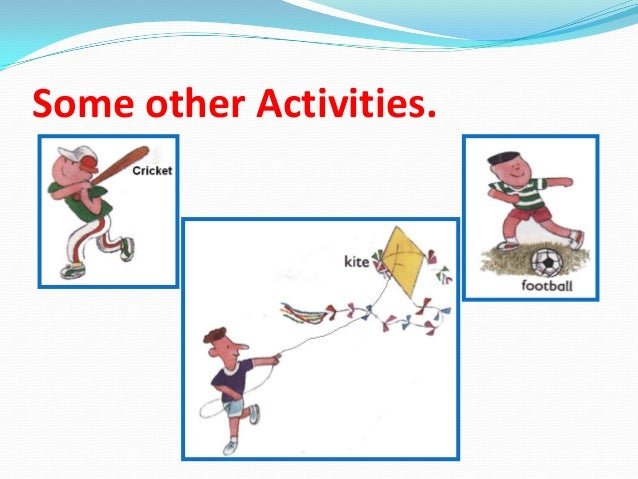 Some other Activities.