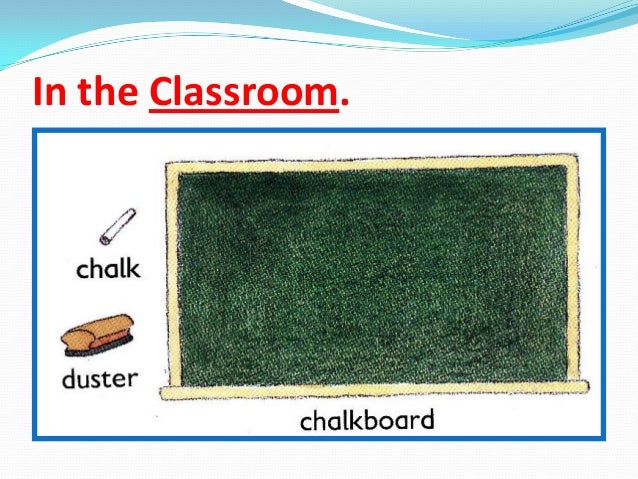 In the Classroom.