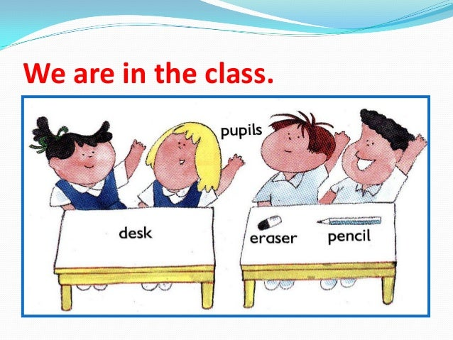 We are in the class.