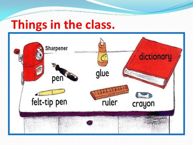 Things in the class.