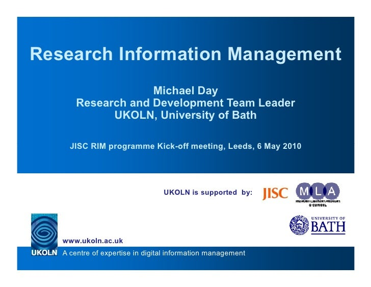 Research Information Management                     Michael Day        Research and Development Team Leader              U...