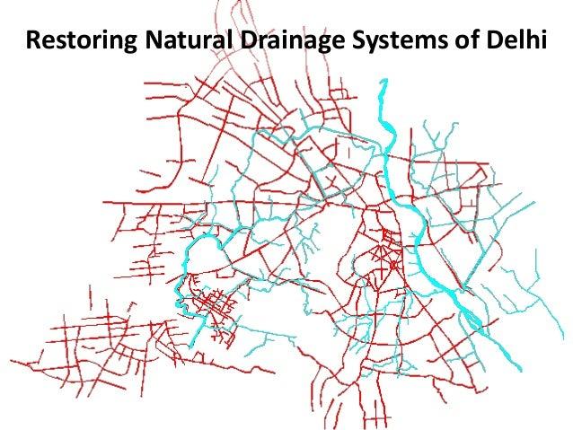 Restoring Natural Drainage Systems of Delhi