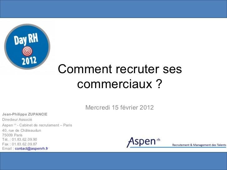 Day rh-2012-comment recruter ses commerciaux