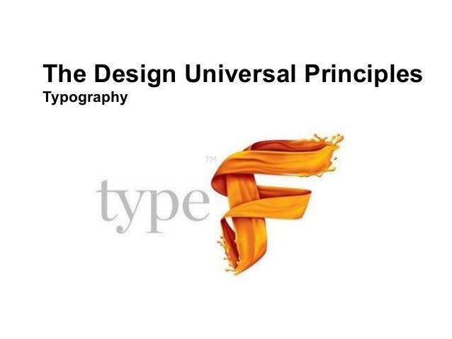 The Design Universal PrinciplesTypography