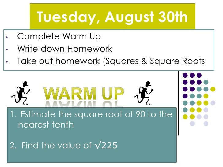 Tuesday, August 30th<br /><ul><li>Complete Warm Up