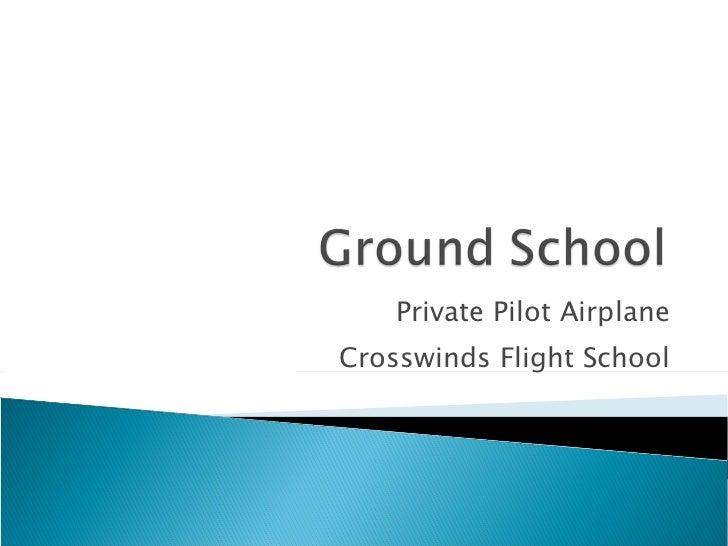 Private Pilot Airplane Crosswinds Flight School