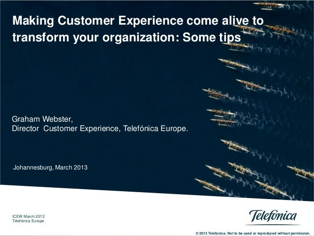 Telefonica Europe. ICEW March 2013 © 2013 Telefonica. Not to be used or reproduced without permission. 0 0 Telefónica Serv...