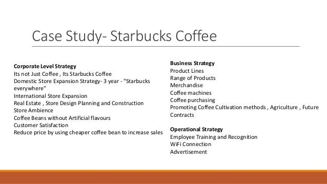 starbucks business level strategy Level: master thesis in business and administration- international  which entry  mode strategies did starbucks use foreign markets and why.