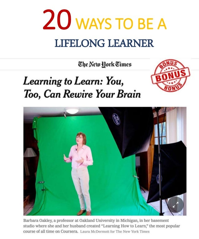 20 Ways to be a Life-long Learner!