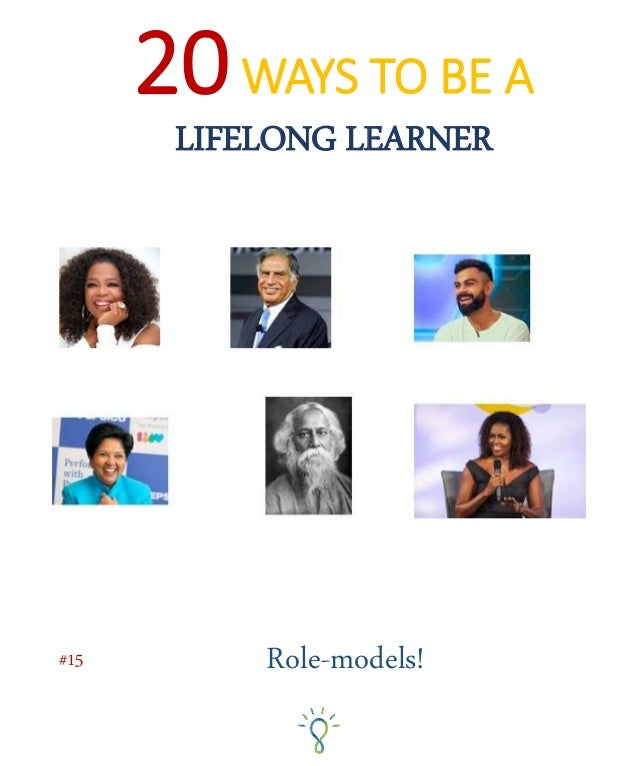 Having a role model helps us: 1. Envision a future possible self, AND 2. Learn from their strategies, experiences and skil...