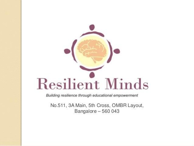 No.511, 3A Main, 5th Cross, OMBR Layout, Bangalore – 560 043