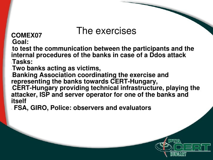 COMEX07                      The exercises -Goal:  -to test the communication between the participants and the  internal p...