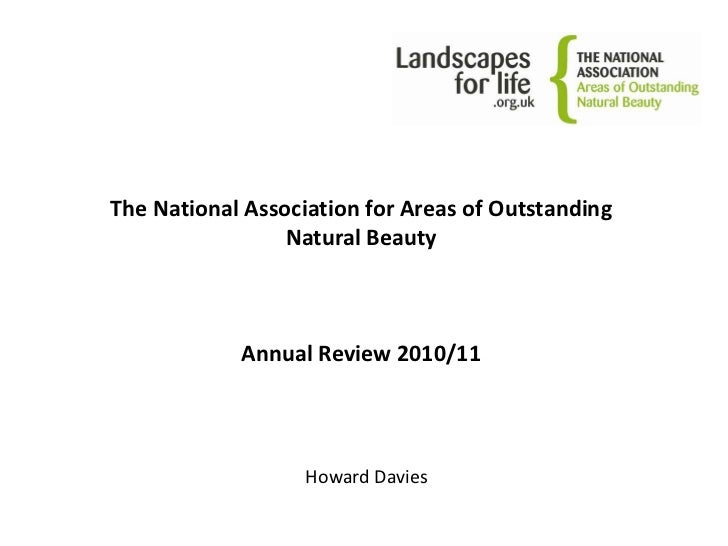 The National Association for Areas of Outstanding Natural BeautyAnnual Review 2010/11<br />Howard Davies<br />