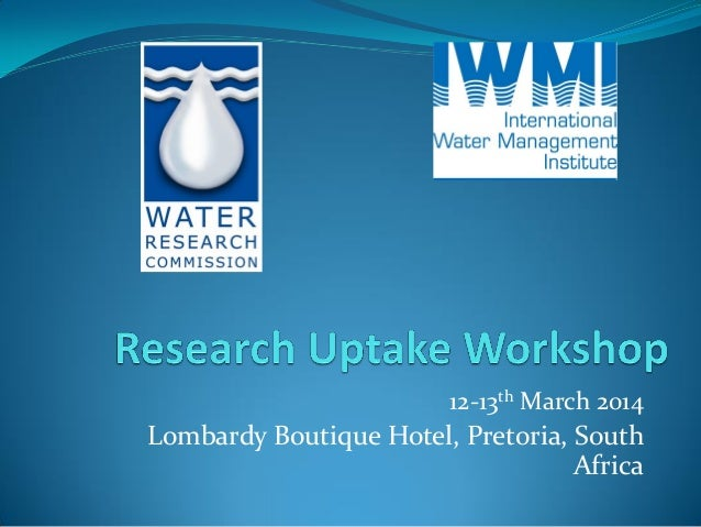 12-13th March 2014 Lombardy Boutique Hotel, Pretoria, South Africa