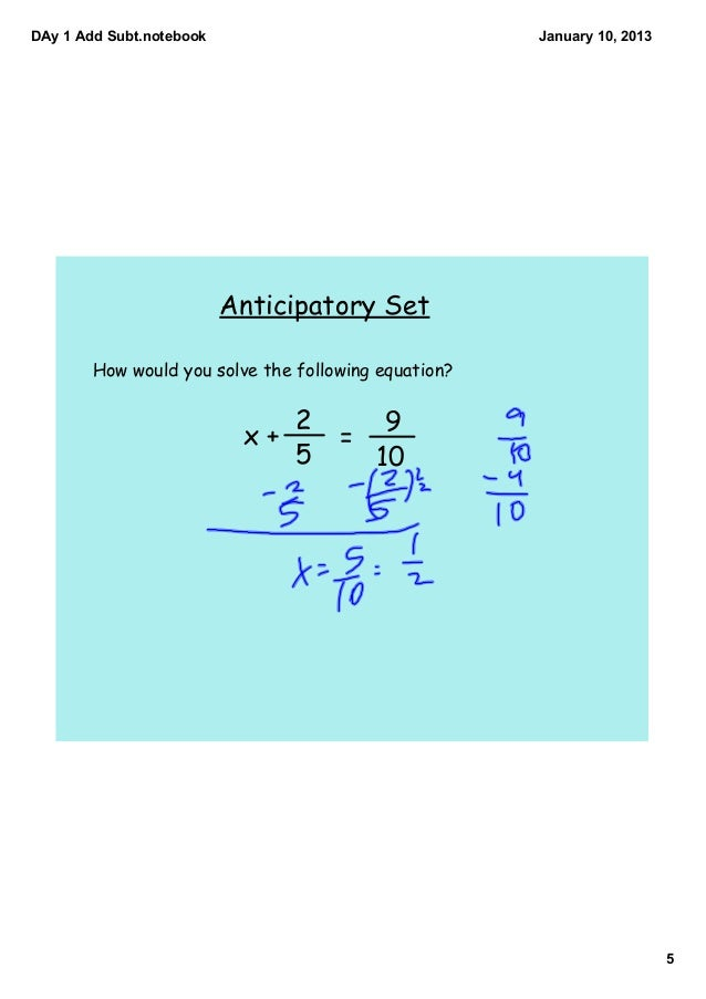 Day 11 one step equations with fractions add and subt
