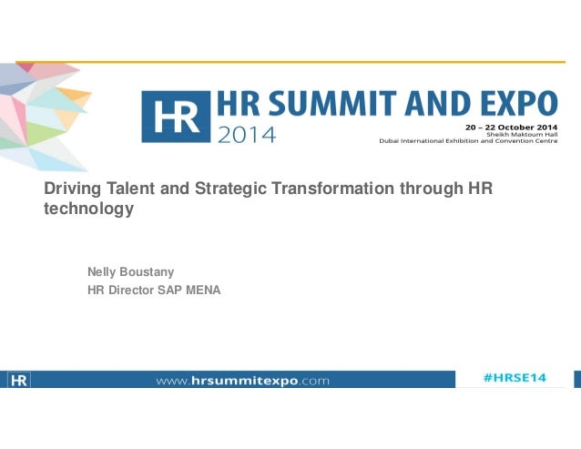 © 2014 SAP AG or an SAP affiliate company. All rights reserved. 1 Nelly Boustany HR Director SAP MENA Driving Talent and S...