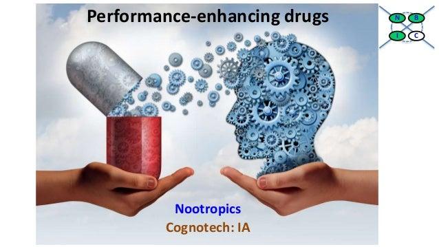 Performance-enhancing drugs Nootropics Cognotech: IA BN CI