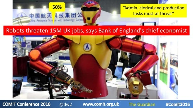 """Robots threaten 15M UK jobs, says Bank of England's chief economist """"Admin, clerical and production tasks most at threat"""" ..."""