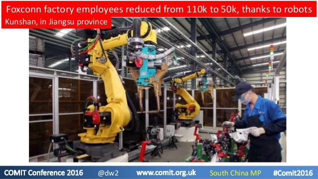 Foxconn factory employees reduced from 110k to 50k, thanks to robots Kunshan, in Jiangsu province South China MP@dw2