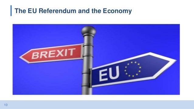 10 The EU Referendum and the Economy