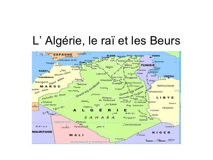 L'  Algérie, le raï et les Beurs