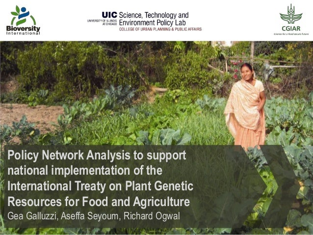Policy Network Analysis to support national implementation of the International Treaty on Plant Genetic Resources for Food...