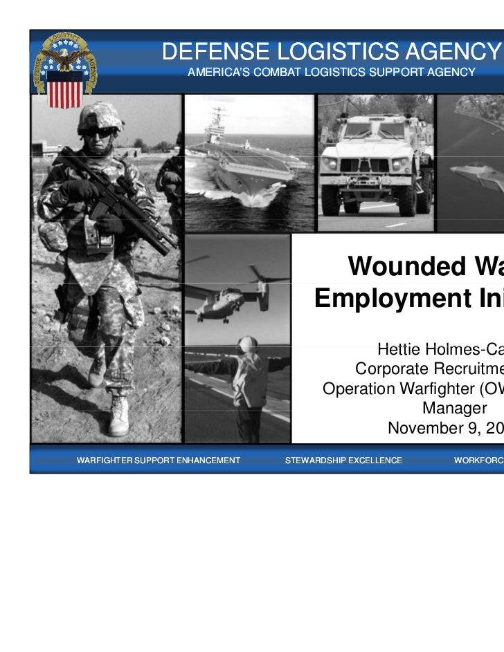 WARFIGHTER FOCUSED, GLOBALLY RESPONSIVE SUPPLY CHAIN LEADERSHIP               DEFENSE LOGISTICS AGENCY                    ...
