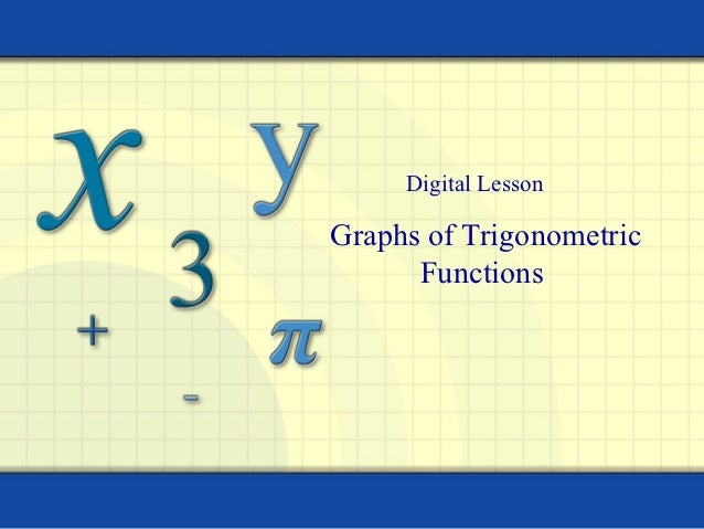 Digital LessonGraphs of Trigonometric      Functions