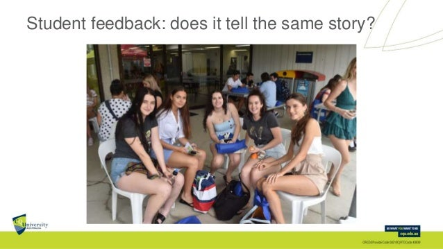 Student feedback: does it tell the same story?