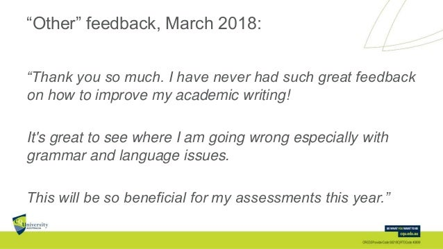 """""""Other"""" feedback, March 2018: """"Thank you so much. I have never had such great feedback on how to improve my academic writi..."""