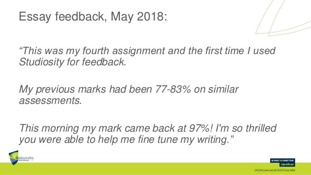 """Essay feedback, May 2018: """"This was my fourth assignment and the first time I used Studiosity for feedback. My previous ma..."""
