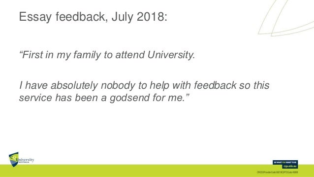 """Essay feedback, July 2018: """"First in my family to attend University. I have absolutely nobody to help with feedback so thi..."""