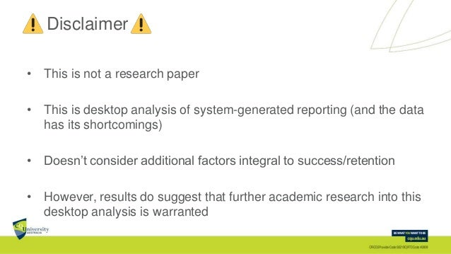 Disclaimer • This is not a research paper • This is desktop analysis of system-generated reporting (and the data has its s...