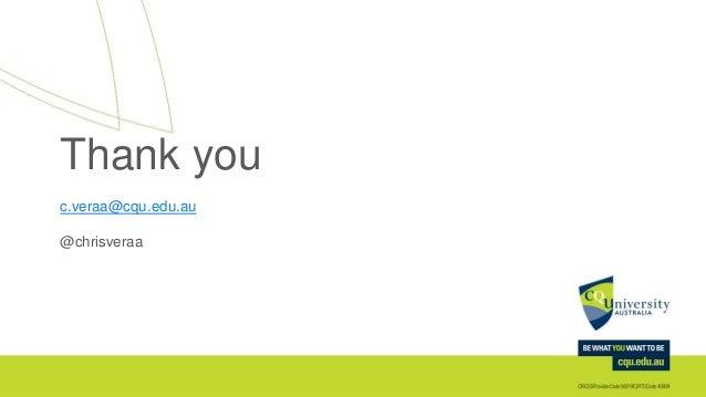 Thank you c.veraa@cqu.edu.au @chrisveraa