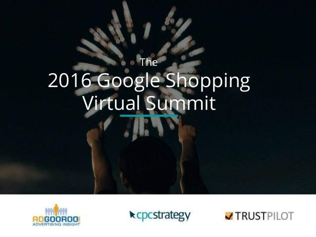 The 2016 Google Shopping Virtual Summit