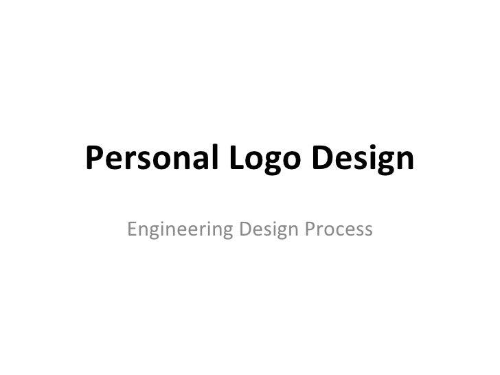 Personal Logo Design Engineering Design Process
