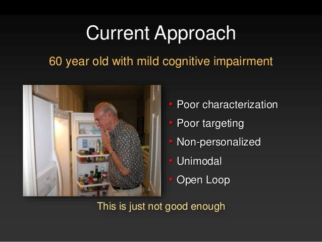 Create a New Approach  closed-loop  targeted  personalized  multimodal