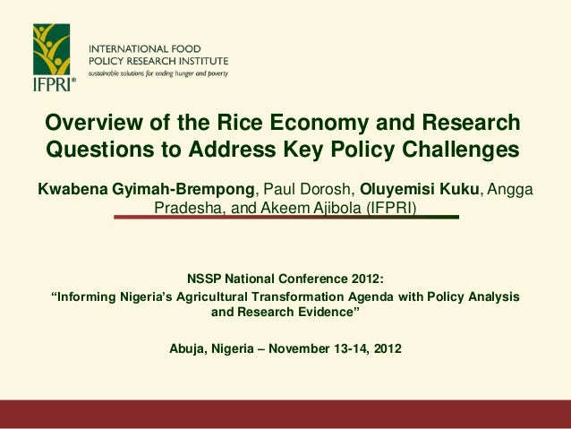 Overview of the Rice Economy and ResearchQuestions to Address Key Policy ChallengesKwabena Gyimah-Brempong, Paul Dorosh, O...