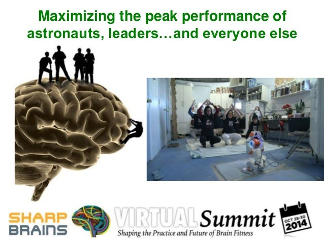 Maximizing the peak performance of  astronauts, leaders…and everyone else