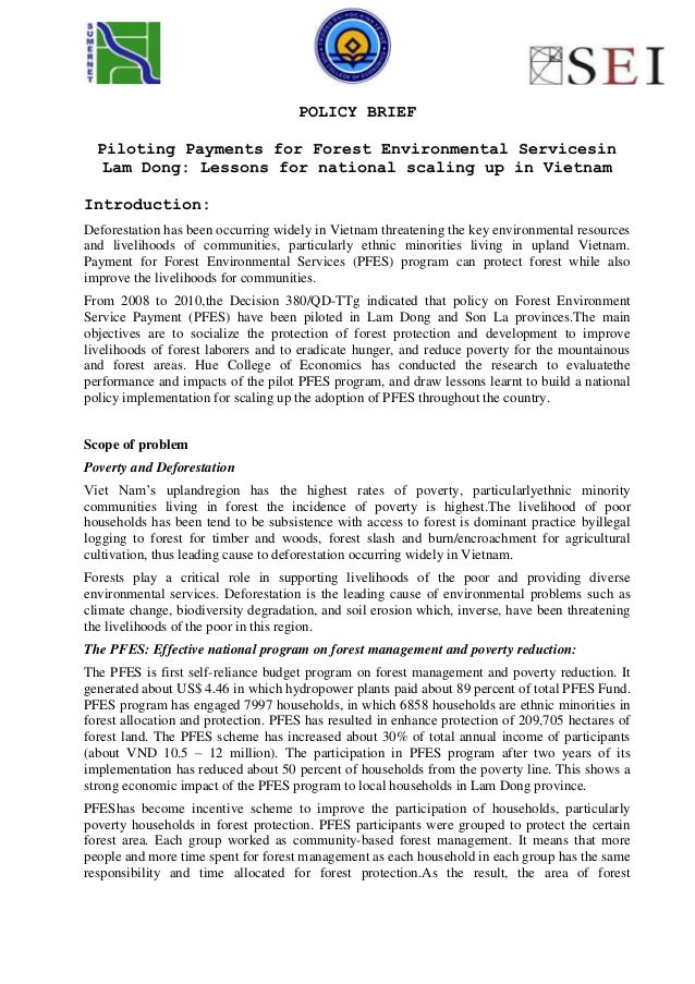 POLICY BRIEF Piloting Payments for Forest Environmental Servicesin Lam Dong: Lessons for national scaling up in Vietnam In...