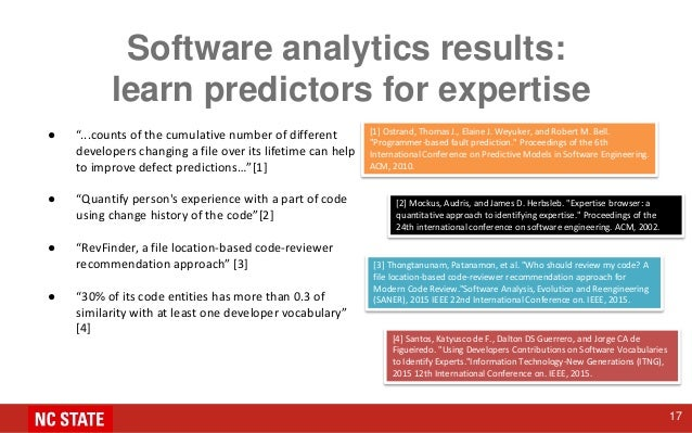 """Software analytics results: learn predictors for expertise ● """"...counts of the cumulative number of different developers c..."""