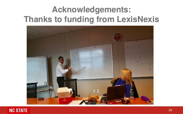 Acknowledgements: Thanks to funding from LexisNexis 29