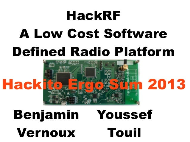 HES2014] HackRF A Low Cost Software Defined Radio Platform
