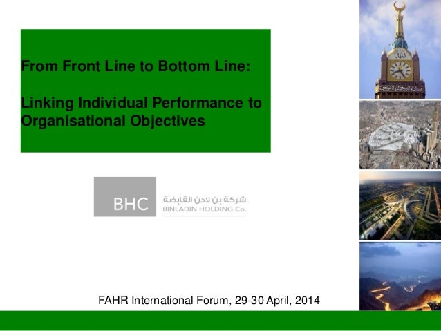 From Front Line to Bottom Line: Linking Individual Performance to Organisational Objectives FAHR International Forum, 29-3...